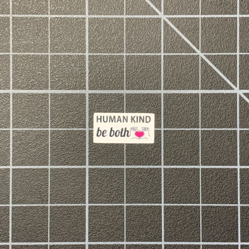 """Human Kind - be both"" RC Bumper Sticker Decals - RC SWAG Custom Stickers"